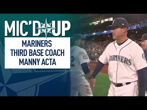 Mic'd up with Mariners third base coach Manny Acta