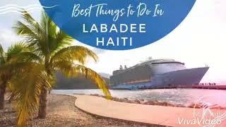 Labadee (Haïti), un endroit agréable pour votre séjour.