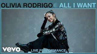 Download Olivia Rodrigo - All I Want (Live Performance) | Vevo