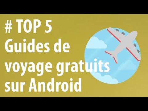 [TOP 5] Guides touristiques sur Android