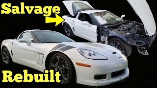 I Rebuilt a Wrecked Corvette Grand Sport! Cheap C6 6 Speed Manual!