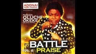 Oluchi okeke Battle praise volume 2 & 3