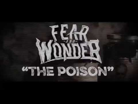 "Fear and Wonder - ""The Poison"" New Song 2014 PRE-ORDER THE NEW EP!"