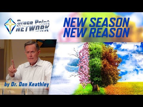 New Season New Reason – Dr. Don Keathley