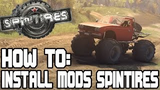 How to install mods for SPINTIRES