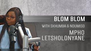 Mpho Letsholonyane on Blom Blom with Skhumba and Ndumiso
