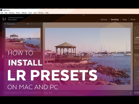 How to Install Lightroom 6 Presets on Mac and PC