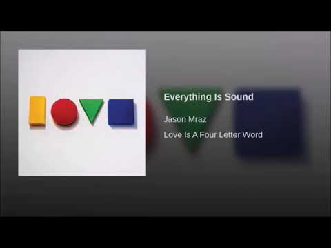 Jason Mraz - Everything Is Sound 1hour Loop