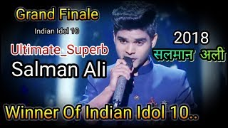 Salman Ali Super Sunday Finale - Ultimate Song -2018 Indian Idol.mp3