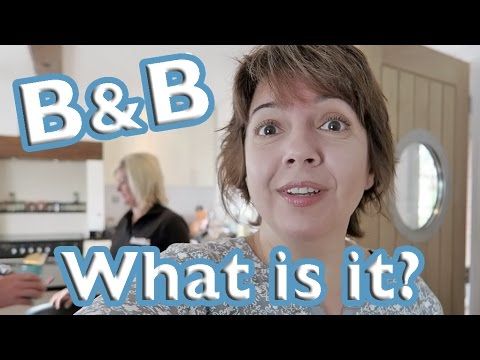 What is a Bed and Breakfast (B&B)? Hamble, England