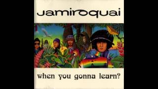Jamiroquai - When You Gonna Learn? (J.K. Mix) (HD audio)