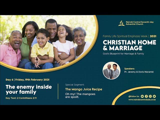 #6 - The Enemy Inside Your Family | Christian Home & Marriage - Pr. Jeremy & Doris Marambi
