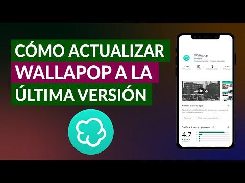Cómo Actualizar Wallapop Gratis a la Última Versión y ver Todas las Ofertas