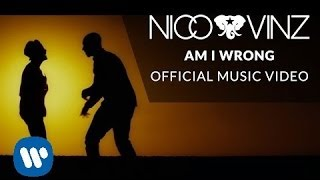 Nico & Vinz - Am I Wrong [Official Music Video] thumbnail