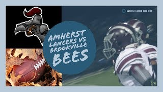 Amherst Lancers Varsity Football vs Brookville High School Bees