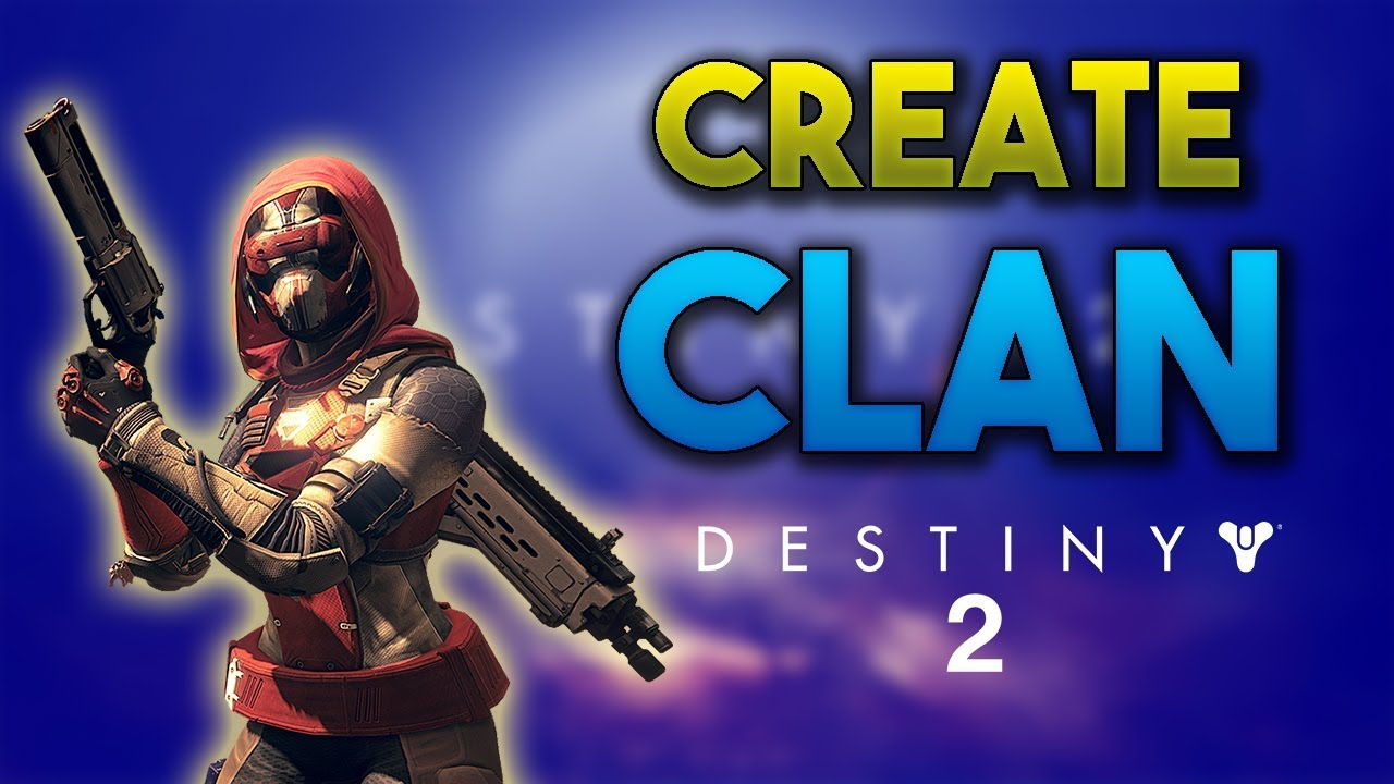 How To Create A Destiny 2 Clan (Create Clan in Destiny 2)