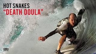 Hot Snakes - Death Doula