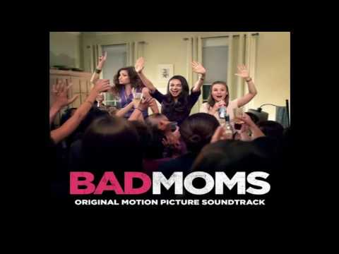 Bad Moms OST Aj Edwards   Bad News