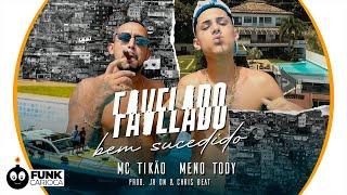 MC Tikão & Meno Tody - Favelado Bem Sucedido (JR ON & Chris Beat)