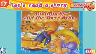 Connect Primary 1 unit 17 2nd term نصوص الأستماع Let's read a story  Goldilocks and the three bears