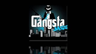 Gangsta Jazz! by Gary P. Gilroy & Shawn Glyde