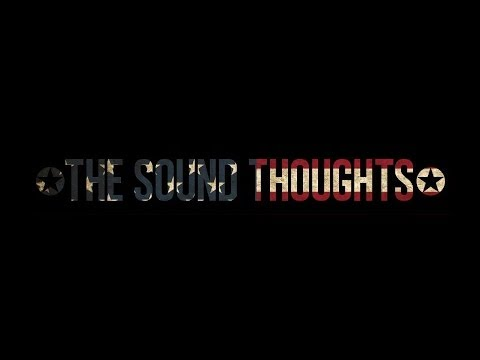 The Sound Thoughts - Reporting In II: Mors Aeterna (NEW SONG)
