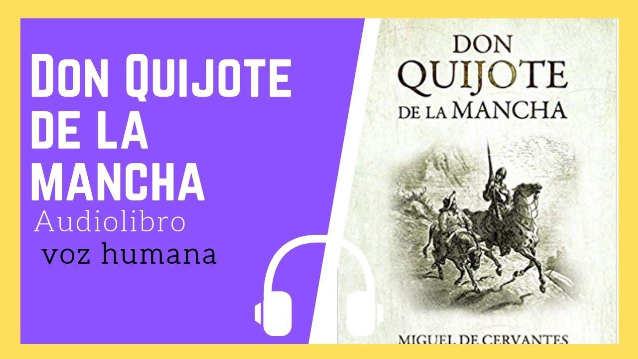 El Ingenioso Hidalgo Don Quijote De La Mancha Parte 1 Audiolibro Parte 1 Voz Humana Youtube