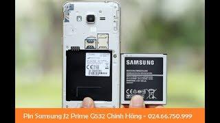 Pin Samsung Galaxy J2 Prime G532, Pin Điện Thoại Samsung J2 Prime Liên Hệ 0911582123