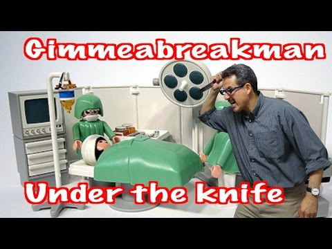 Gimmeabreakman: Under the Knife (Synced!) - Gimmeaflakeman  - bg3Ez46gOD0 -