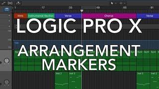 Logic Pro X - EASY ARRANGEMENT BUILDING w/Arrangement Markers