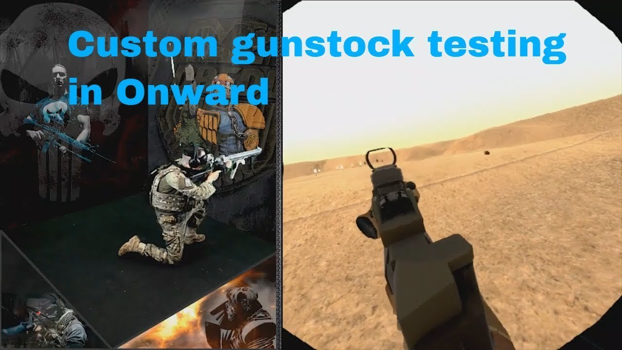 Onward test with the baddest HTC Vive gunstock you've seen