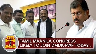 Breaking News : Tamil Maanila Congress likely to Join DMDK-PWF Alliance Today - Thanthi TV