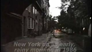 New York on a rainy early morning in 1986