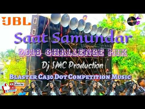 Saat Samundar Paar || Remix By Dj SMC || Competition Dj Dot Dance Mix