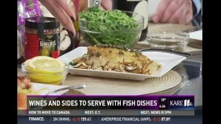 Sides and Wines to Serve with Fish (3/2/16 on KARE 11)