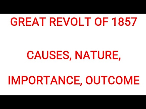 Great revolt of 1857 causes nature importance outcome
