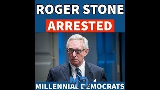 ROGER STONE ARRESTED BY THE FBI ''SWEET''
