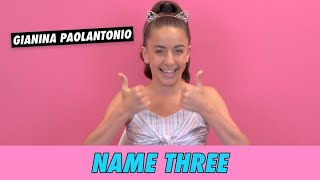 GiaNina Paolantonio - Name Three