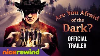 Are You Afraid of the Dark 2019 Official Trailer
