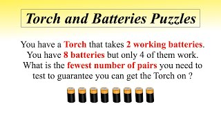 Torch and Batteries Puzzles || Flashlight and 8 batteries Puzzle || GPS and Battery Puzzle