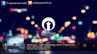Morttagua - Hypnosis (Mirage 2014) (Original Mix)