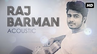 Acoustically Raj Barman | Jodi Raji Hosh | Latest Bengali Songs | SVF Music mp3 song download