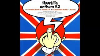 Download Floorfilla - Anthem#2 (Dj Cerla Floorfiller Mix) MP3 song and Music Video
