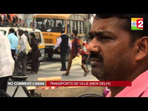 Transports de ville - No comment // India, Episode 3