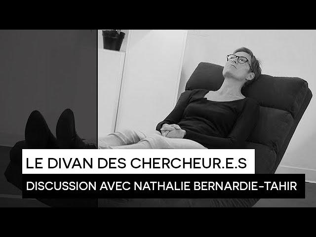 [RECHERCHE] : Le Divan des Chercheur.e.s - Nathalie Bernardie-Tahir