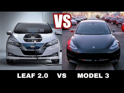 Nissan Leaf 2018 VS Tesla Model 3 Which Affordable Electric Car Is Better?