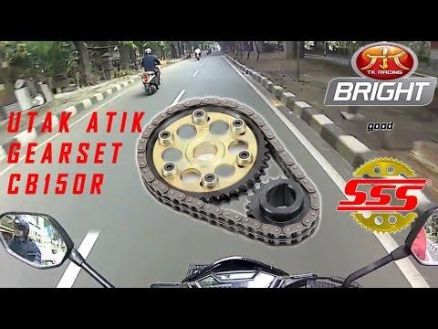 Otak Atik Gearset CB150R #motovlog indonesia