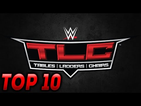 Top 10 WWE TLC PPV Matches
