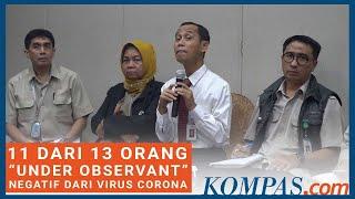 """Update! Kemenkes: 11 Dari 13 Orang """"under Observant"""" Negatif Dari Virus Corona"""