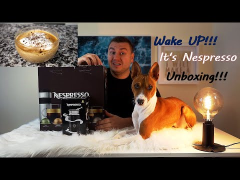 Wake UP! It's Unboxing Nespresso and Review 2019!